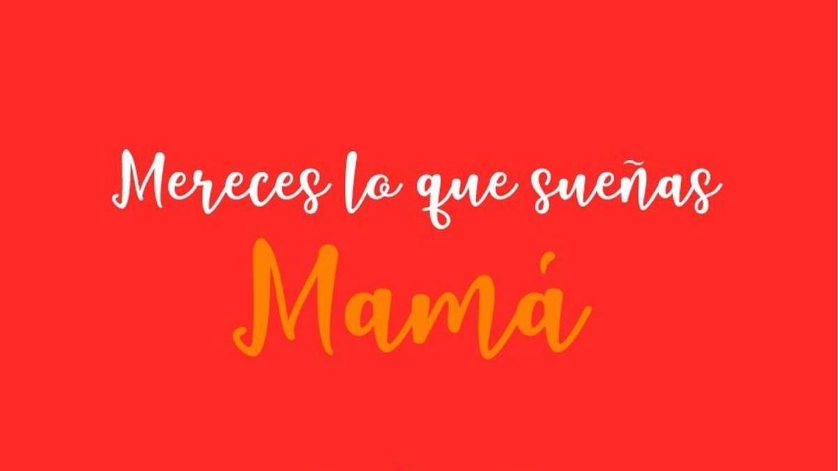 Día De Las Madres 2019 Las Mejores Frases Para Dedicar A